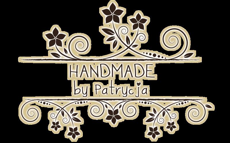 Handmade by Patrycja
