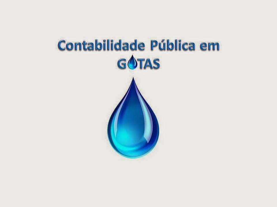 CONTABILIDADE PÚBLICA EM GOTAS