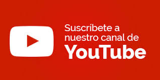 Subscribete a nuestro canal de youTube