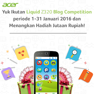 Info Kontes - Kontes Blog Acer Liquid Z320 Berhadiah Jutaan Rupiah