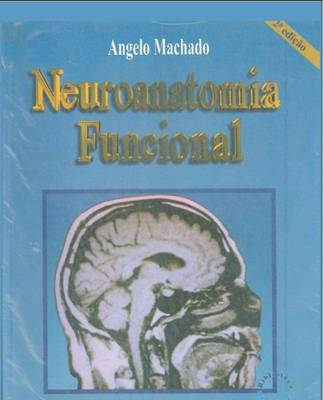 ebooks Download   Neuroanatomia Funcional 2ª Edição   Ângelo Machado