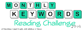 http://serenaricominciadaqui.blogspot.it/2013/12/2014-monthly-keyword-reading-challenge.html