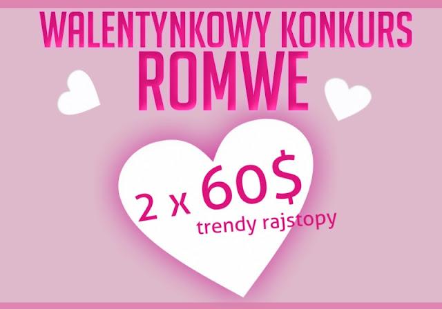 WALENTYNKOWY KONKURS ROMWE.COM