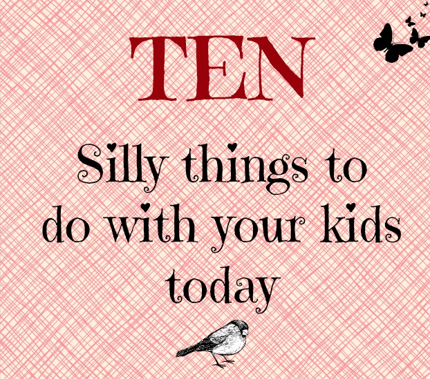ten fun things to do with kids to have a great day