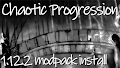 HOW TO INSTALL<br>Chaotic Progression Modpack [<b>1.12.2</b>]<br>▽