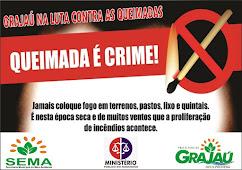 UMA CAMPANHA DA SECRETARIA DE MEIO AMBIENTE DE GRAJAÚ.