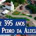 ESPECIAL: São Pedro da Aldeia, a joia do Estado do Rio de Janeiro completa 395 anos