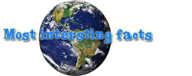 Most Interesting Facts-Most Amazing and Odd things,with Incredible news and Weird pictures