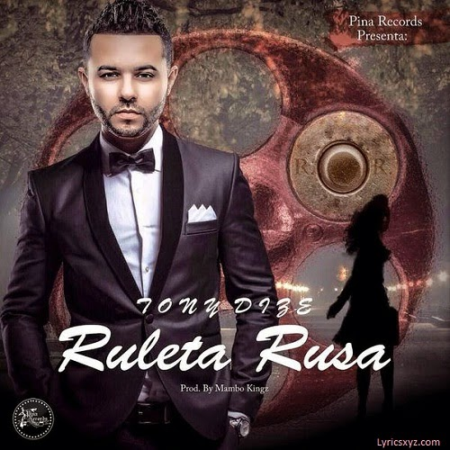 Tony Dize - Ruleta Rusa
