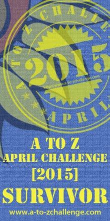 2015 AtoZ Challenge Survivor