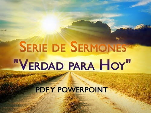 "Serie de Sermones ""Verdad para Hoy"""