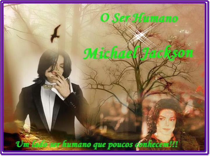 O Ser Humano Michael Jackson