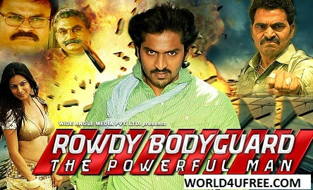 Rowdy Bodyguard The Powerful Man 2014 Hindi Dubbed WEBRip 480p 400mb