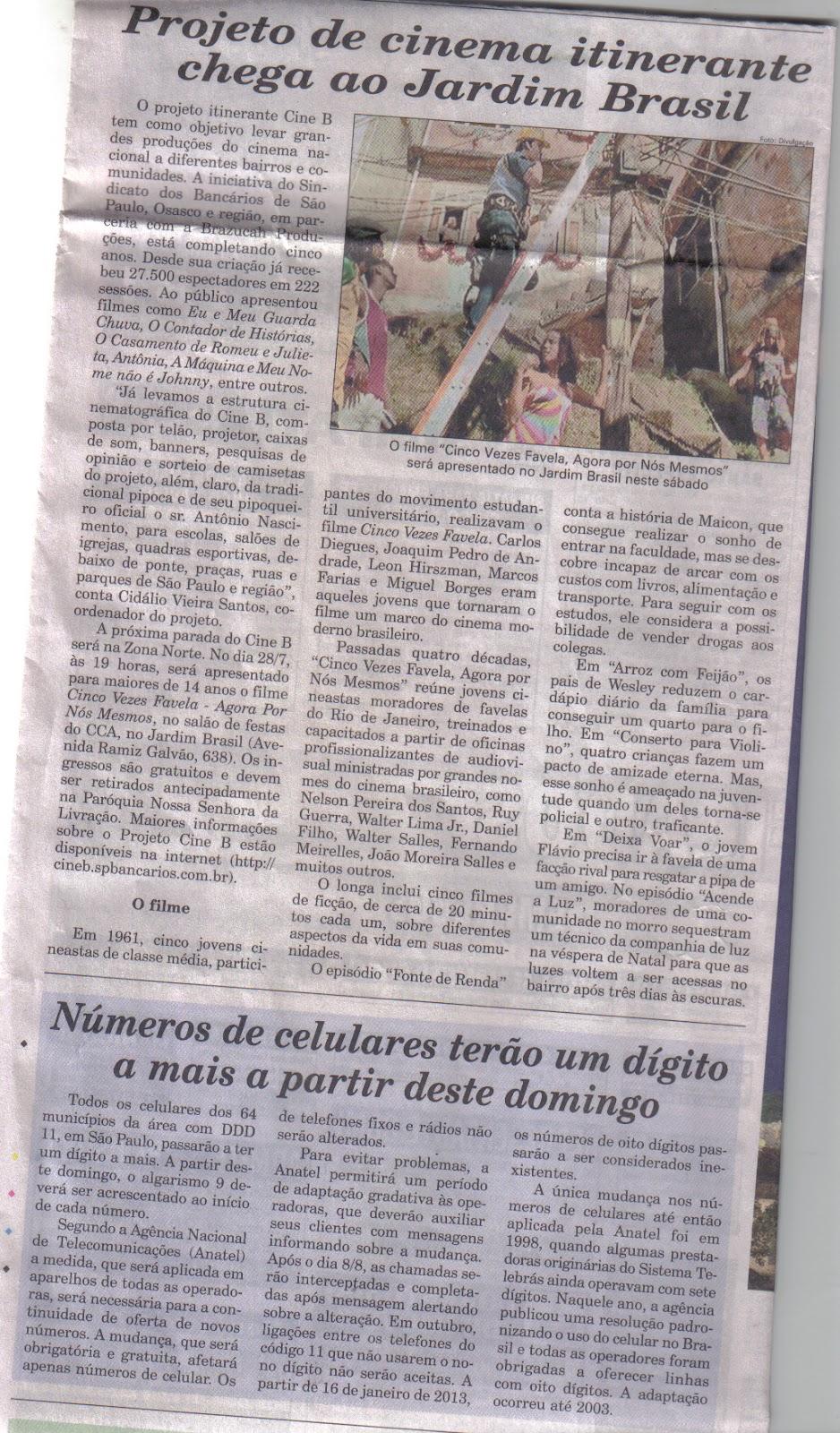Aparador Colonial De Madeira ~ Mais projeto de Cinema na Zona Norte Fonte Matéria do Jornal da Regi u00e3o (AGAZETA DA ZONA NORTE