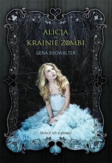 http://swiatinny.blogspot.com/2014/07/gena-showalter-alicja-w-krainie-zombi.html