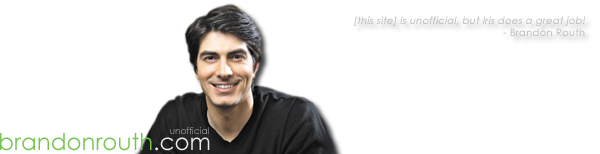 BrandonRouth.com | Unofficial Brandon Routh