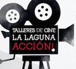 Talleres de Cine La Laguna Acción   Solicitud de Preinscripción