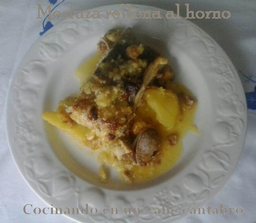 Cocinando en un valle c ntabro merluza rellena al horno for Merluza rellena al horno