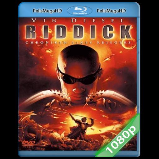 Las Crónicas De Riddick (2004) 1080P HD MKV ESPAÑOL LATINO