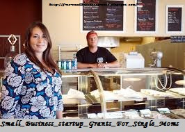 small business startup grants for single moms