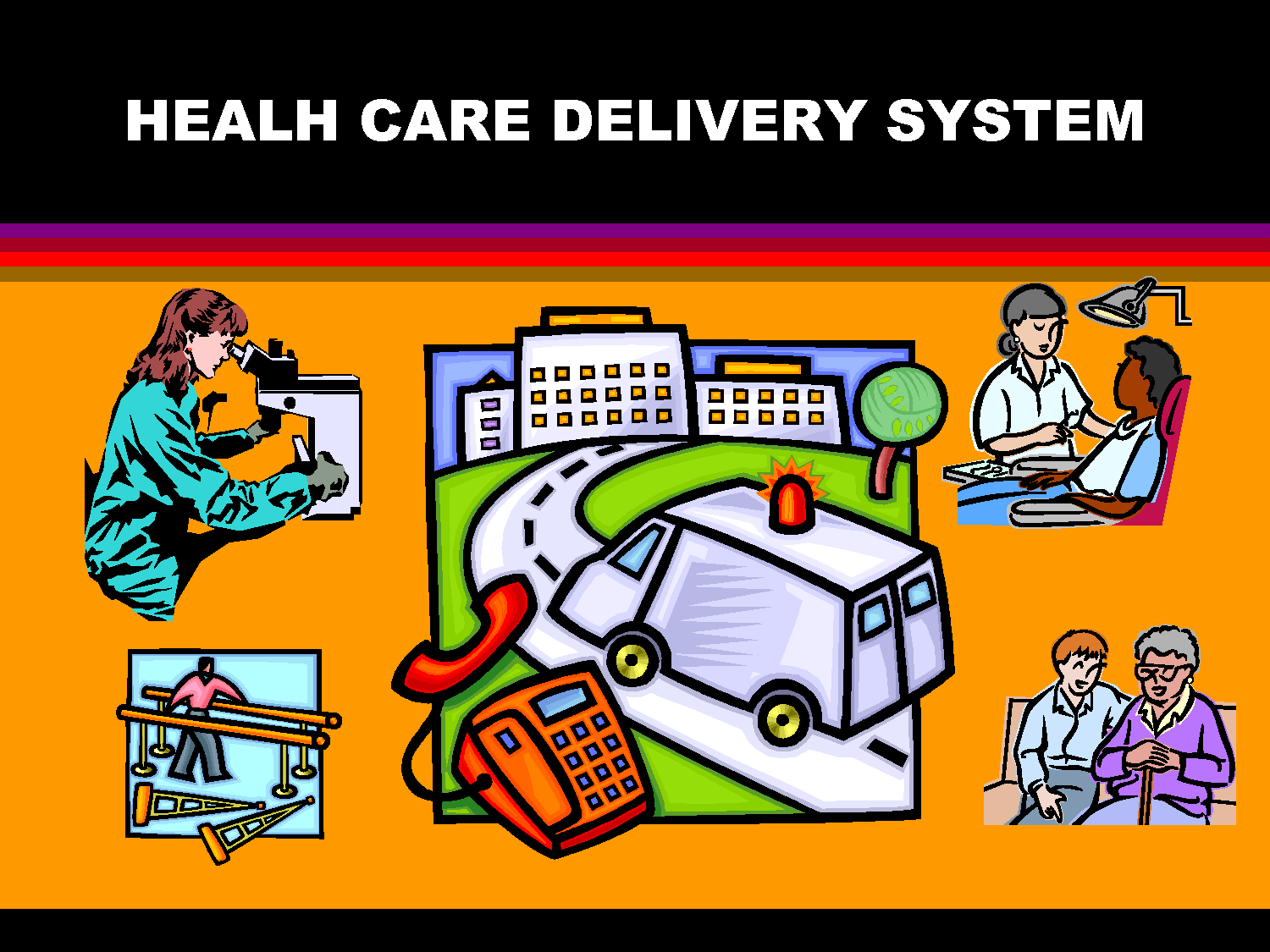 care delivery The adequacy of dominant health care delivery models to present and future conditions and demands must be assessed the country's political climate and the.