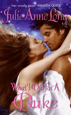 What I Did for a Duke Julie Anne Long book cover