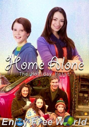 Home Alone: The Holiday Heist 2012 HDrip 598MB   Enjoy ...