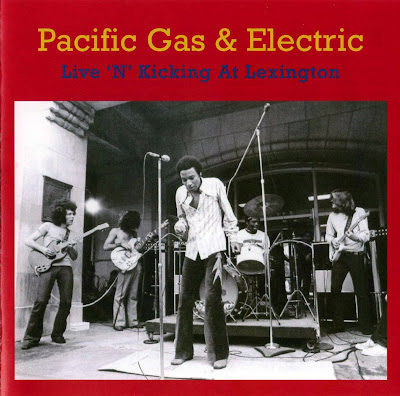 Pacific Gas & Electric - Live \'N\' Kicking At Lexington (1970 great us rock blended blues & rhythm & blues -2007 Issue - Wave)