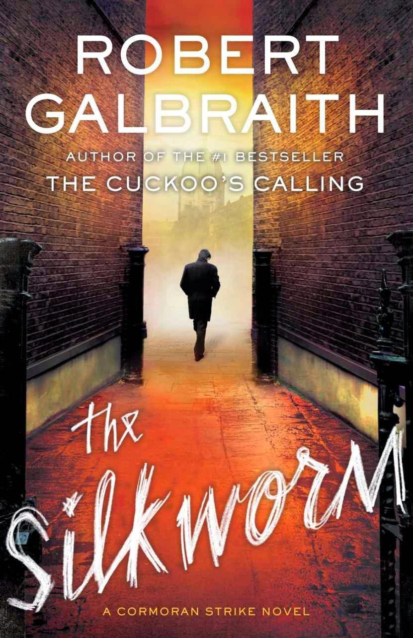 The Silkworm by (Cormoran Strike #2) Robert Galbraith, J.K. Rowling