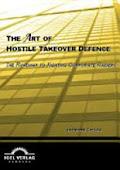 The Art of Hostile Takeover Defence