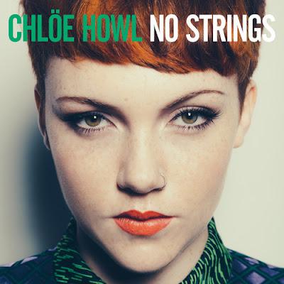 """Chlöe Howl """"No Strings"""""""