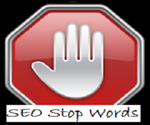 SEO, Stop Words, what,where,use