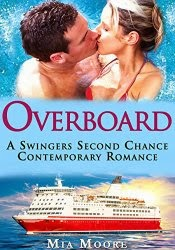 Overboard- A stand alone fun novel!