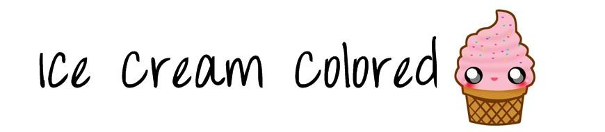 Ice Cream Colored