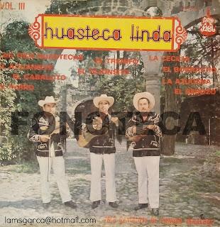 HUASTECA LINDA VOL. III