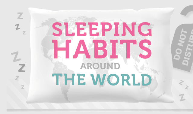 Sleeping Habits Around The World