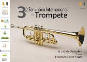 Começou hoje o 3º Seminário Internacional de Trompete, com o professor .