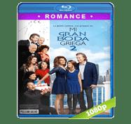 Mi Gran Boda Griega 2 (2016) Full HD BRRip 1080p Audio Dual Latino/Ingles 5.1