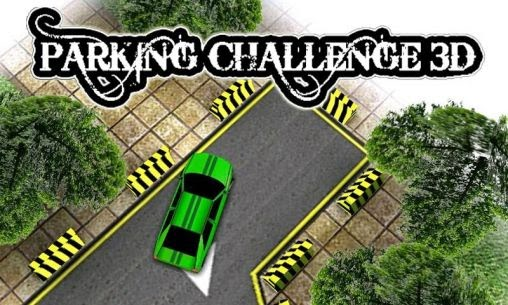 Parking challenge 3D ( Android Games )