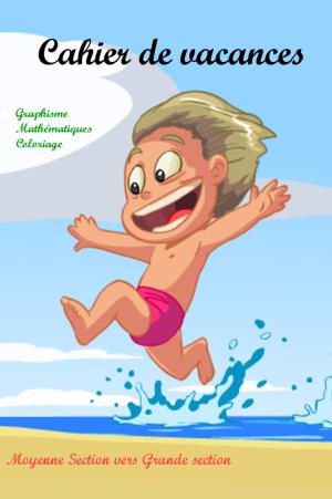 Pdf gratuits cahiers de vacances d 39 criture et de - Cahier de coloriage gratuit ...