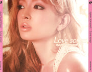 Ayumi Hamasaki (浜崎あゆみ): Love songs