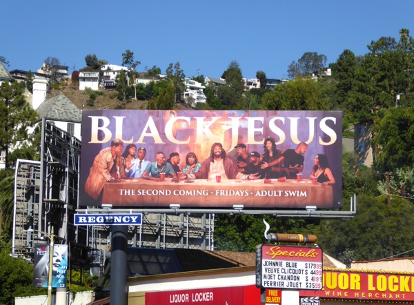 Black Jesus season 2 Last Supper parody billboard