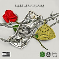 Wale. Poor Decisions (Feat. Rick Ross & Lupe Fiasco)