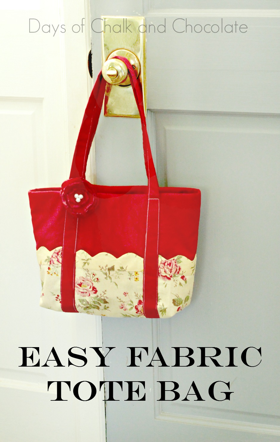 Easy Sew Fabric Tote Bag Days Of Chalk And Chocolate