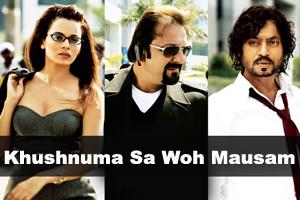 Khushnuma Sa Woh Mausam