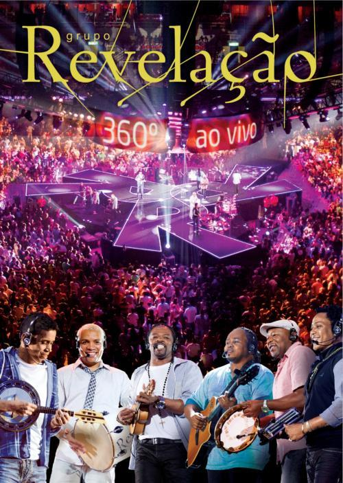 Grupo Revela��o - 360� Ao Vivo (�udio do DVD)