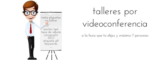talleres videoconferencia blogger redes sociales seo posicionamiento