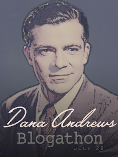 The Dana Andrews Blogathon: