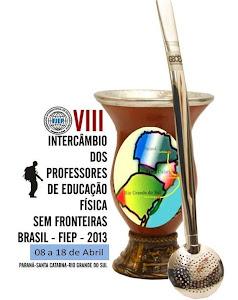 8º INTERCÂMBIO DOS PROFESSORES DE EDUCAÇÃO FÍSICA SEM FRONTEIRAS - FIEP BRASIL 2013.