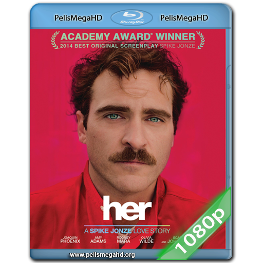 HER (2013) FULL 1080P HD MKV ESPAÑOL LATINO